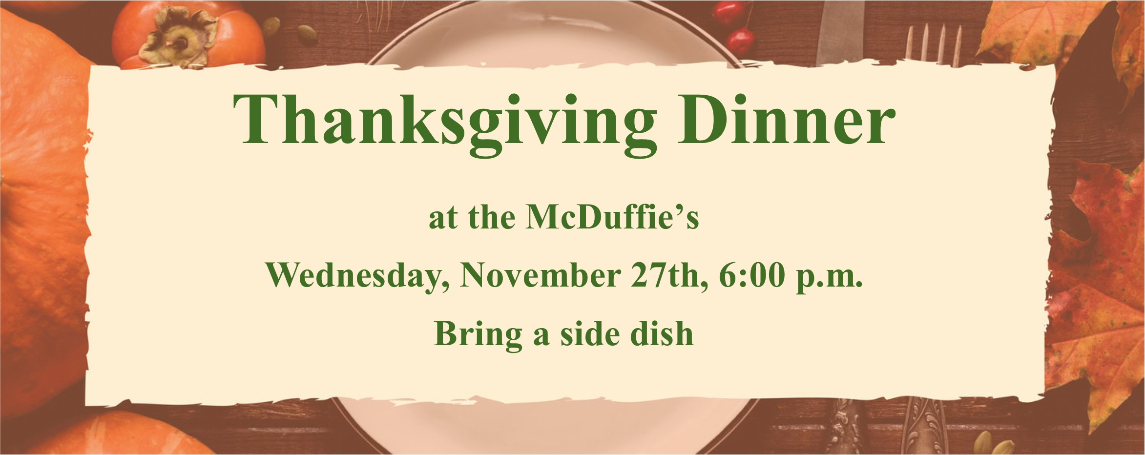 Thanksgiving Dinner at the McDuffie's